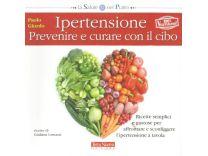 Ipertensione Prevenire e Curare con il Cibo