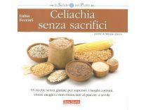 Celiachia Senza Sacrifici