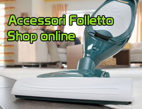Accessori folletto shop online clean tech folletto - Folletto vendita on line ...