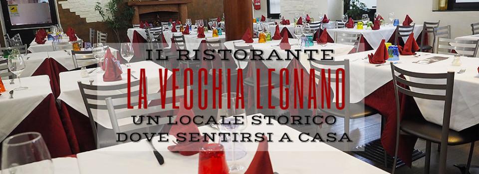Ristorante pizzeria la vecchia legnano for La vecchia roma ristorante roma